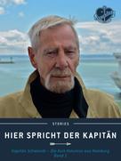 Jürgen Schwandt: Hier spricht der Kapitän. Band 1 ★★★★