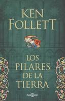 Ken Follett: Los pilares de la Tierra (edición conmemorativa del 25º aniversario) ★★★★★
