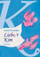 Jannis Plastargias: Liebe/r Kim ★★★★★