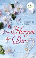 Charlotte Baumann: Im Herzen bei dir ★★★★