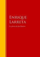 Enrique Larreta: La gloria de don Ramiro