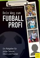 Michael Köllner: Dein Weg zum Fußballprofi ★