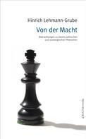 Hinrich Lehmann-Grube: Von der Macht