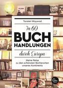 Torsten Woywod: In 60 Buchhandlungen durch Europa ★★★★★