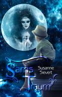 Susanne Sievert: Sams Traum
