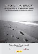 Anna Miñarro: Trauma y transmisión