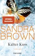Sandra Brown: Kalter Kuss ★★★★