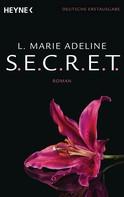 L. Marie Adeline: SECRET 1 ★★★★
