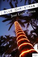 José Luis Correa: Blue Christmas