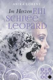 Im Herzen ein Schneeleopard (Heart against Soul 1)