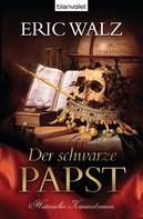 Eric Walz: Der schwarze Papst ★★★★