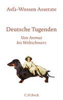 Asfa-Wossen Asserate: Deutsche Tugenden ★★★★★
