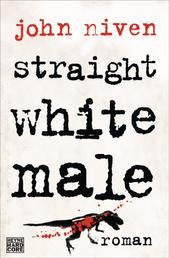 Straight White Male - Roman