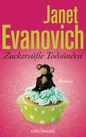 Janet Evanovich: Zuckersüße Todsünden ★★★★