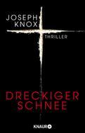 Joseph Knox: Dreckiger Schnee