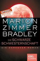 Marion Zimmer Bradley: Die schwarze Schwesternschaft ★★★★