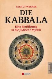 Die Kabbala - Eine Einführung in die jüdische Mystik