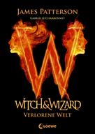 James Patterson: Witch & Wizard 1 - Verlorene Welt ★★★★