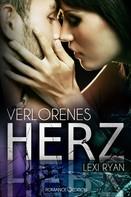 Lexi Ryan: Verlorenes Herz ★★★★★