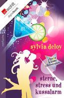 Sylvia Deloy: Sterne, Stress und Kussalarm ★★★★