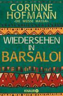 Corinne Hofmann: Wiedersehen in Barsaloi ★★★★