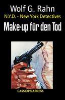 Wolf G. Rahn: Make-up für den Tod