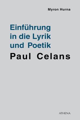 Einführung in die Lyrik und Poetik Paul Celans