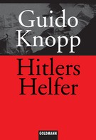 Guido Knopp: Hitlers Helfer ★★★★
