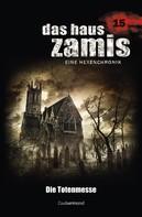 Uwe Voehl: Das Haus Zamis 15 - Die Totenmesse
