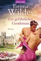 Emma Wildes: Ein gefährlicher Gentleman ★★★★