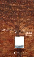 Esther Kinsky: Am Fluß