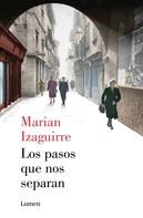 Marian Izaguirre: Los pasos que nos separan