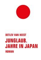 Detlev van Heest: Junglaub ★★★