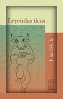 Elías Zeledón: Leyendas ticas