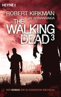 Robert Kirkman: The Walking Dead 3 ★★★★