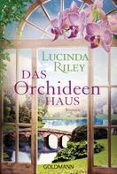 Lucinda Riley: Das Orchideenhaus ★★★★