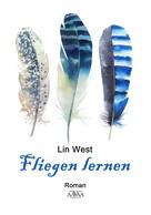 Lin West: Fliegen lernen