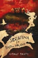 Robert Beatty: Serafina y el bastón maligno (Serafina 2)