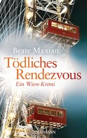 Beate Maxian: Tödliches Rendezvous ★★★★