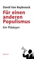 David Van Reybrouck: Für einen anderen Populismus