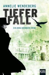 Tiefer Fall - Anna Kronbergs zweiter Fall