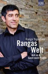 Rangas Welt - Ach so! & Sonst noch Fragen?