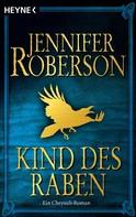 Jennifer Roberson: Kind des Raben ★★★★★