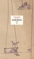 Daniil Charms: Trinken Sie Essig, meine Herren