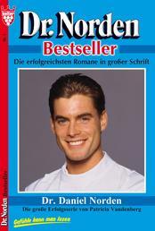 Dr. Norden Bestseller 1 - Arztroman - Dr. Daniel Norden