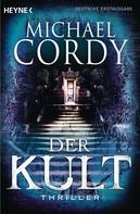 Michael Cordy: Der Kult ★★★★