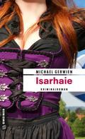 Michael Gerwien: Isarhaie ★★★★