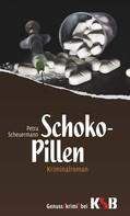 Petra Scheuermann: Schoko-Pillen ★★