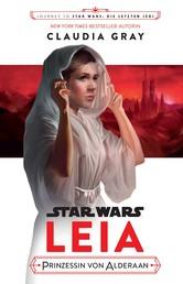 Star Wars: Leia, Prinzessin von Alderaan - Journey to Star Wars: Die letzten Jedi