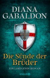 Die Sünde der Brüder - Ein Lord-John-Roman